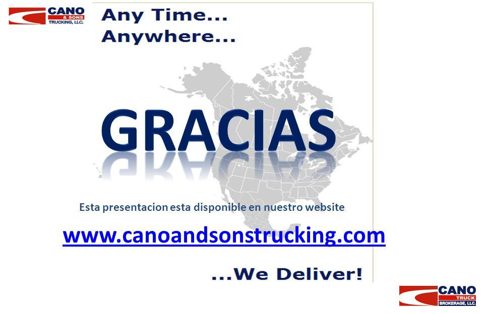 www.canoandsonstrucking.com Esta presentacion esta disponible en nuestro website