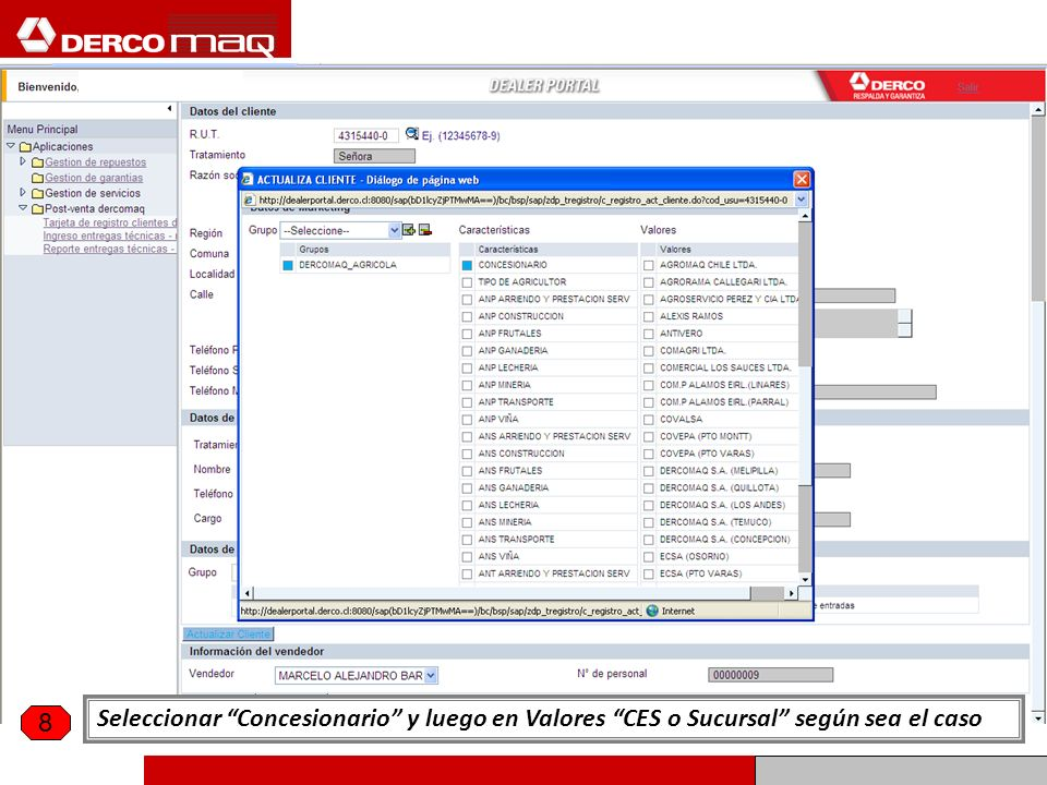 Seleccionar Concesionario y luego en Valores CES o Sucursal según sea el caso 8