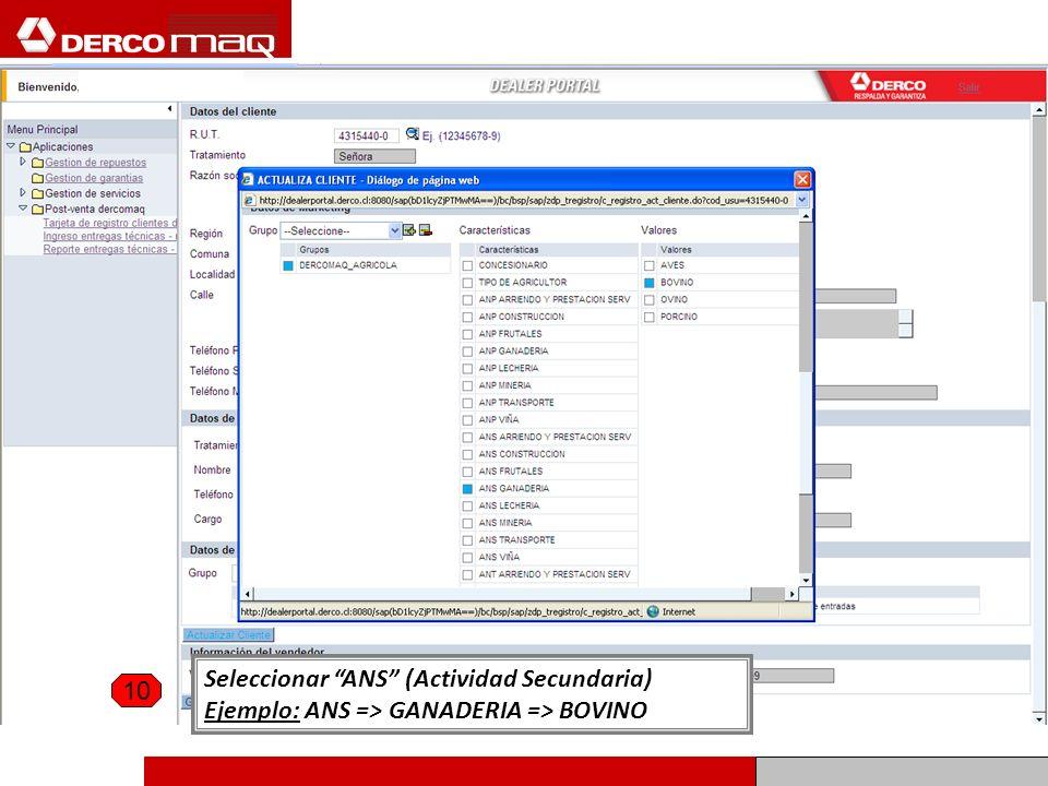Seleccionar ANS (Actividad Secundaria) Ejemplo: ANS => GANADERIA => BOVINO 10