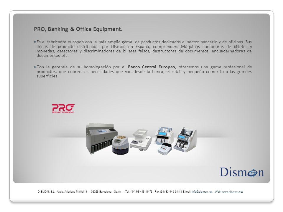 PRO, Banking & Office Equipment. Es el fabricante europeo con la más amplia gama de productos dedicados al sector bancario y de oficinas. Sus líneas d