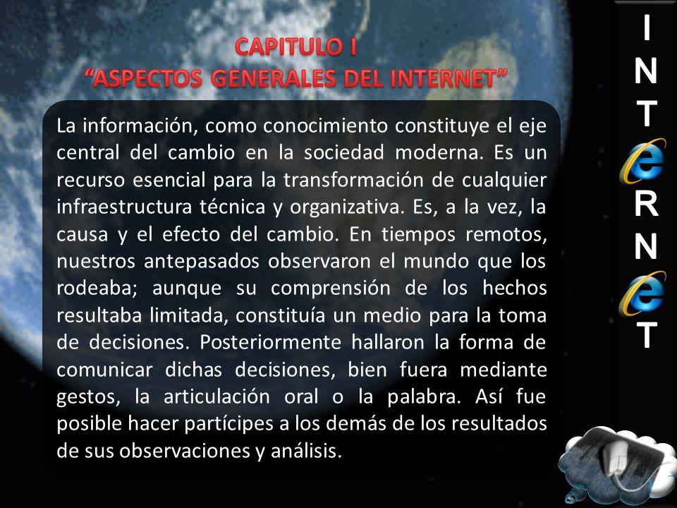 La información, como conocimiento constituye el eje central del cambio en la sociedad moderna.