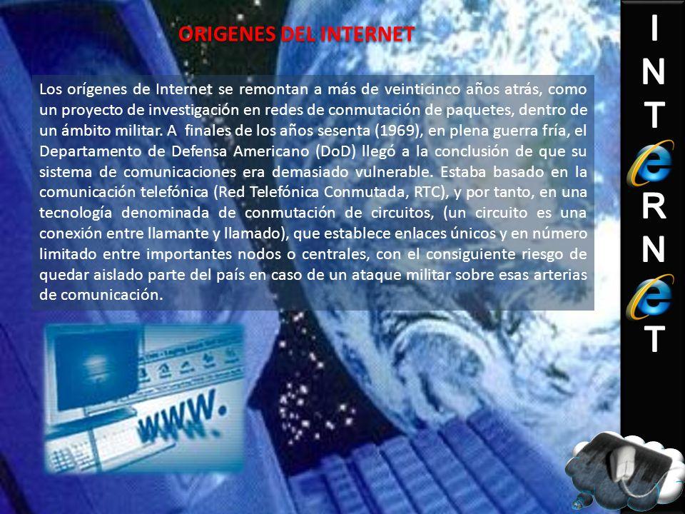 Los orígenes de Internet se remontan a más de veinticinco años atrás, como un proyecto de investigación en redes de conmutación de paquetes, dentro de un ámbito militar.