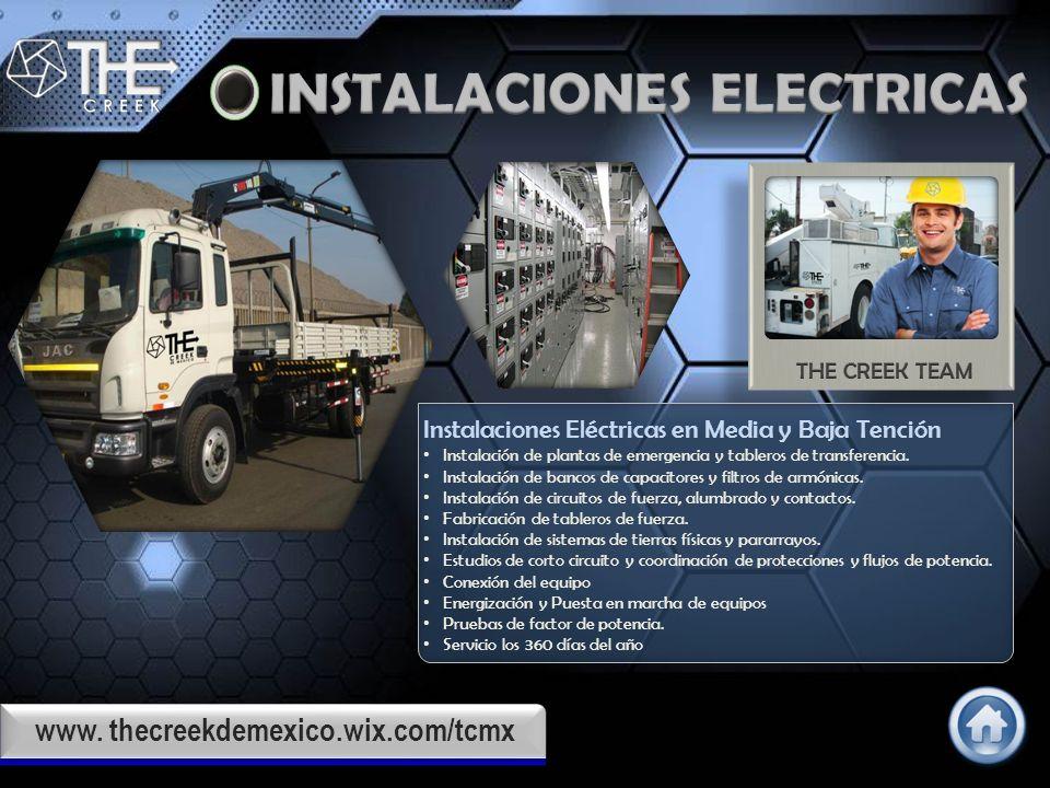 www. thecreekdemexico.wix.com/tcmx The Creek de México somos expertos en el ahorro de dinero en electricidad, verificando las instalaciones e iluminac