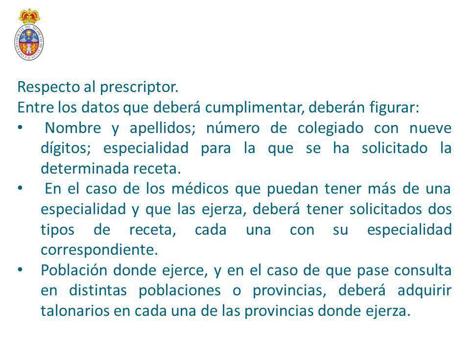 Respecto al prescriptor.