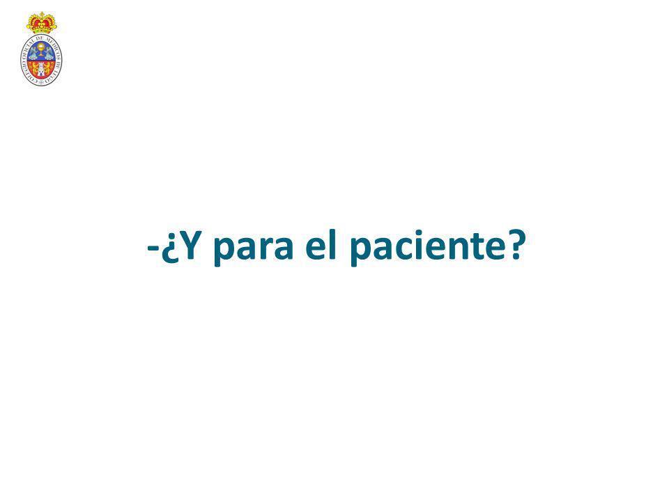 -¿Y para el paciente?