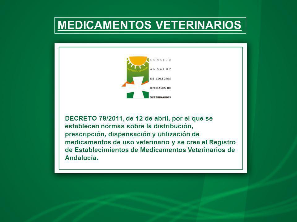 DECRETO 79/2011, de 12 de abril, por el que se establecen normas sobre la distribución, prescripción, dispensación y utilización de medicamentos de us