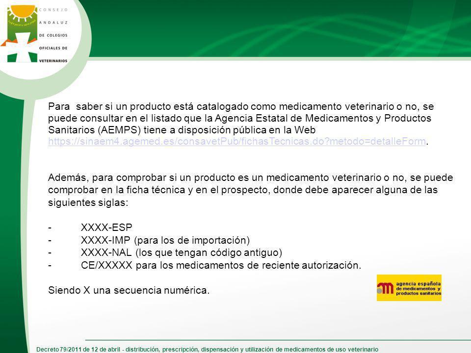 Decreto 79/2011 de 12 de abril - distribución, prescripción, dispensación y utilización de medicamentos de uso veterinario Para saber si un producto e