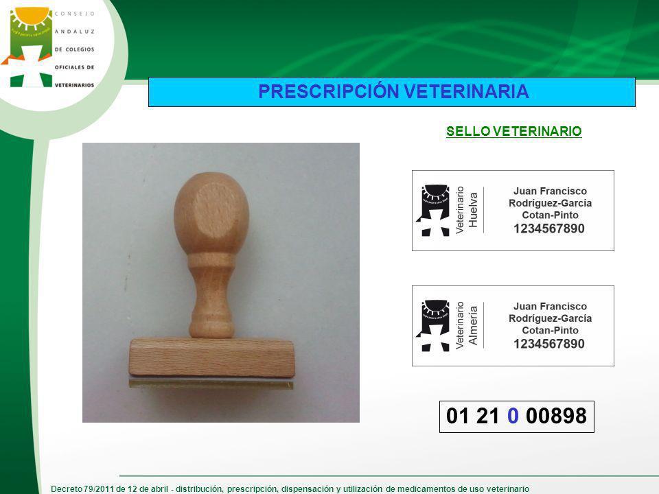 Decreto 79/2011 de 12 de abril - distribución, prescripción, dispensación y utilización de medicamentos de uso veterinario PRESCRIPCIÓN VETERINARIA 01