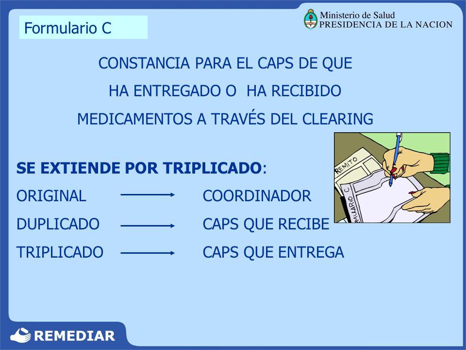 Archivar hasta la finalización del Programa CONSTANCIA PARA EL CAPS DE QUE HA ENTREGADO O HA RECIBIDO MEDICAMENTOS A TRAVÉS DEL CLEARING SE EXTIENDE P