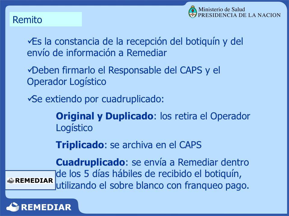 Es la constancia de la recepción del botiquín y del envío de información a Remediar Deben firmarlo el Responsable del CAPS y el Operador Logístico Se