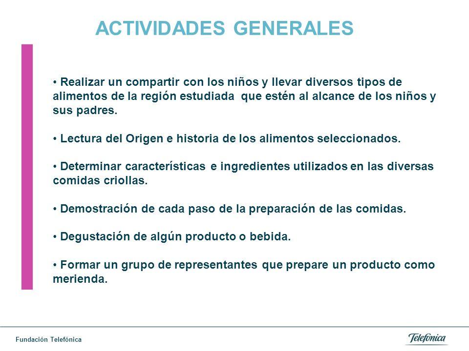 Fundación Telefónica ACTIVIDADES LECTO-ESCRITURA Identificar los alimentos consumidos por ellos durante el compartir.