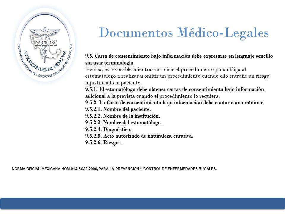 Documentos Médico-Legales 9.5. Carta de consentimiento bajo información debe expresarse en lenguaje sencillo sin usar terminología técnica, es revocab