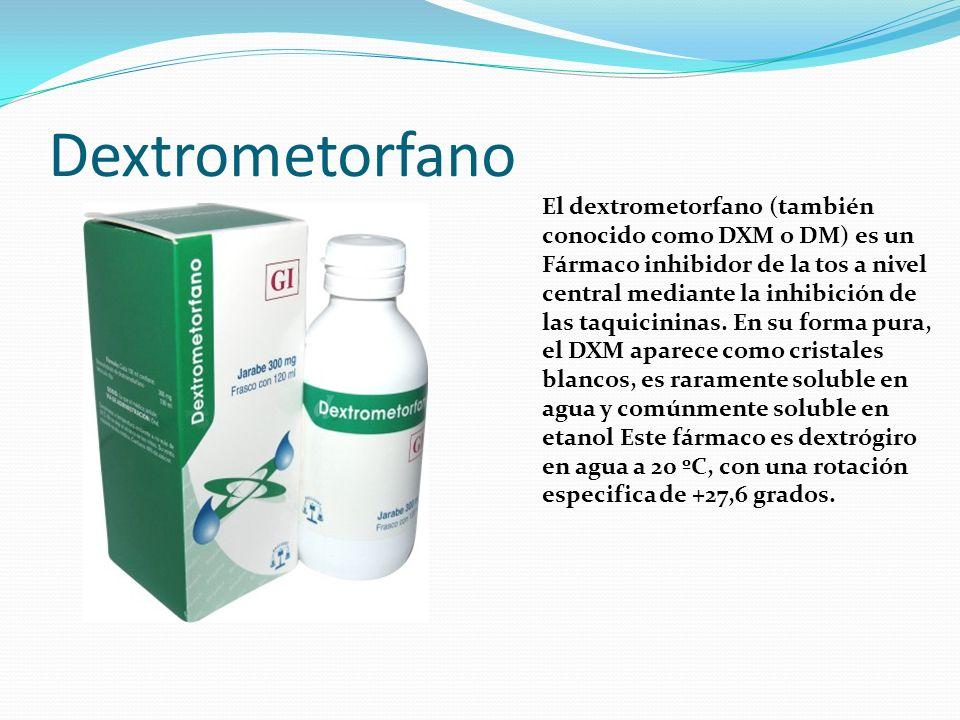 Dextrometorfano El dextrometorfano (también conocido como DXM o DM) es un Fármaco inhibidor de la tos a nivel central mediante la inhibición de las ta