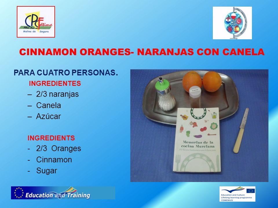 CINNAMON ORANGES- NARANJAS CON CANELA PARA CUATRO PERSONAS.