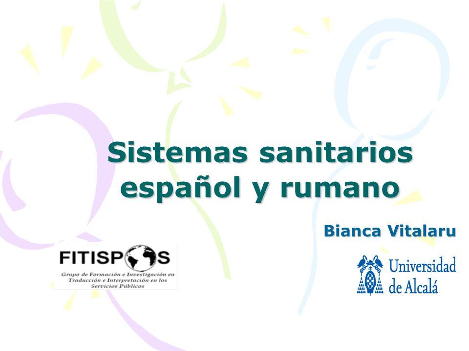 Sistemas sanitarios español y rumano Bianca Vitalaru