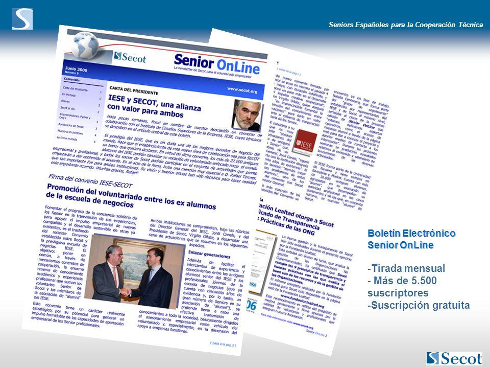 Seniors Españoles para la Cooperación Técnica Boletín Electrónico Senior OnLine -Tirada mensual - Más de 5.500 suscriptores -Suscripción gratuita