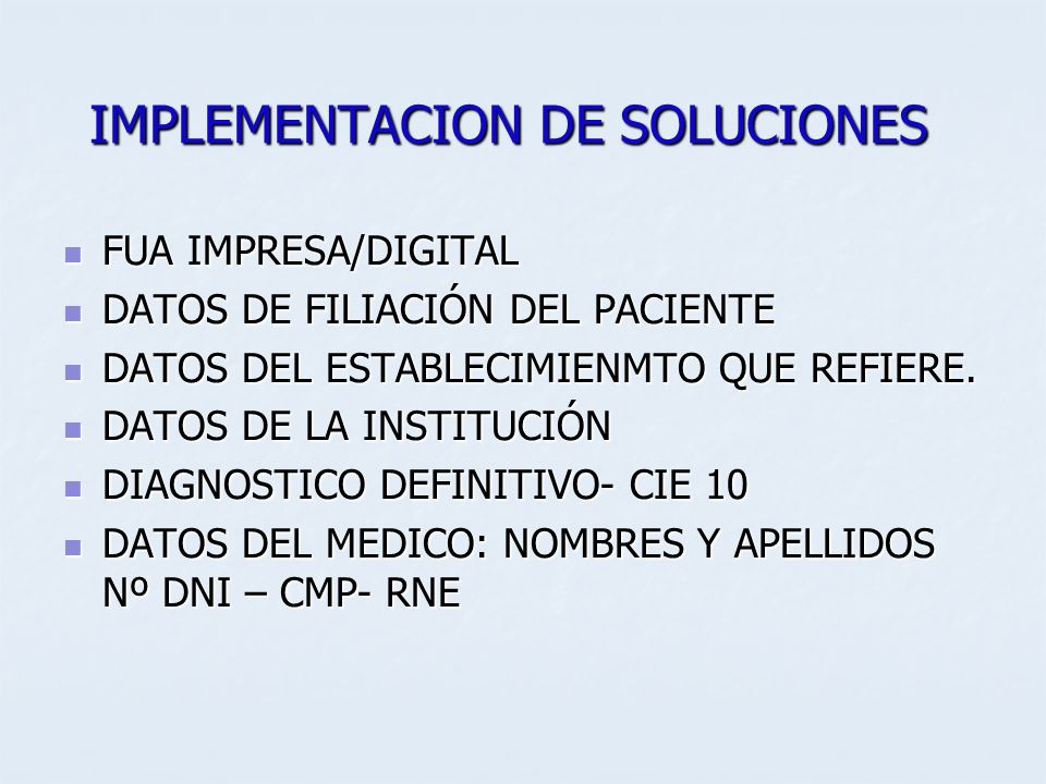 IMPLEMENTACION DE SOLUCIONES FUA IMPRESA/DIGITAL FUA IMPRESA/DIGITAL DATOS DE FILIACIÓN DEL PACIENTE DATOS DE FILIACIÓN DEL PACIENTE DATOS DEL ESTABLE