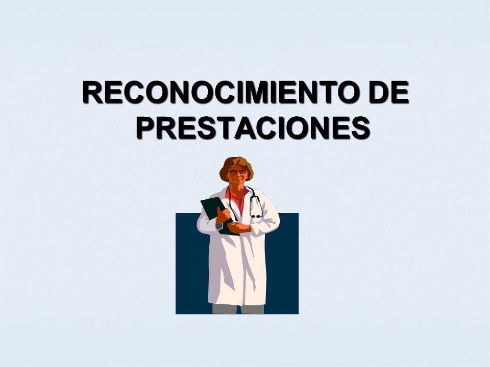 RECONOCIMIENTO DE PRESTACIONES