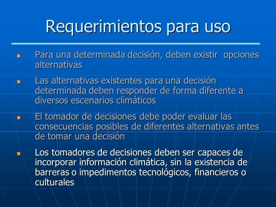 Requerimientos para uso Para una determinada decisión, deben existir opciones alternativas Para una determinada decisión, deben existir opciones alter