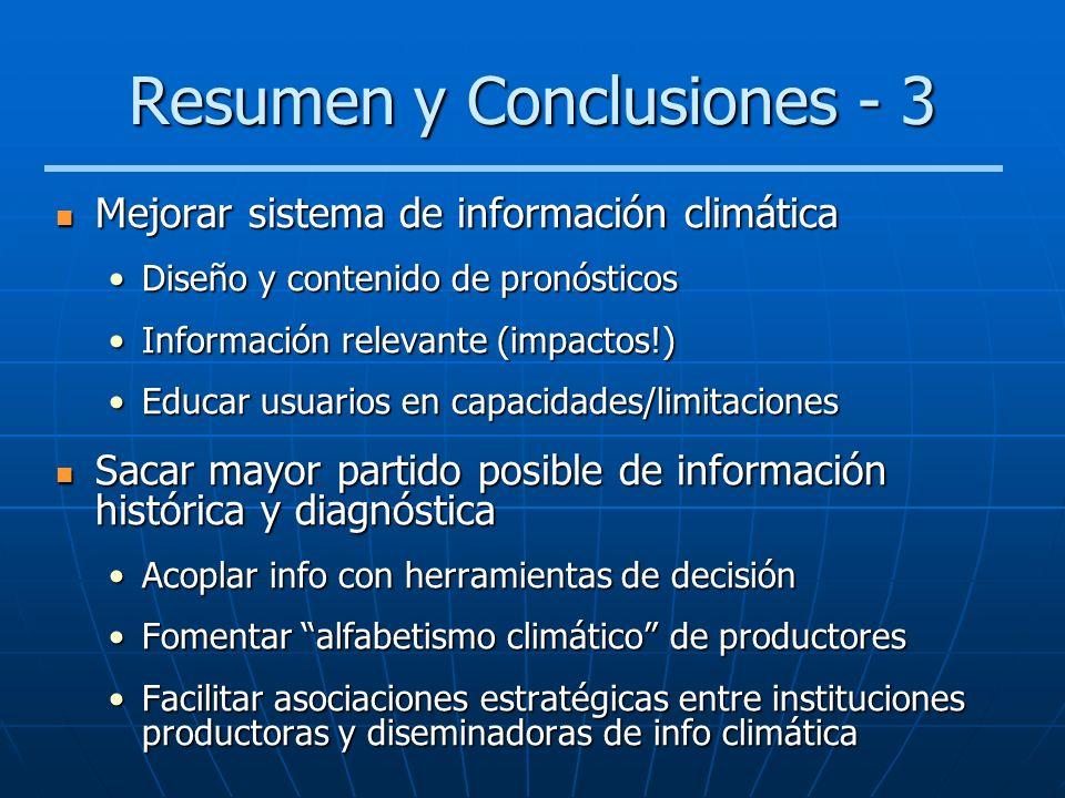 Resumen y Conclusiones - 3 Mejorar sistema de información climática Mejorar sistema de información climática Diseño y contenido de pronósticosDiseño y