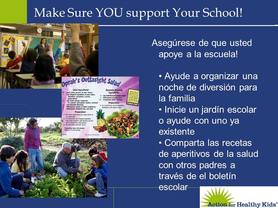 Make Sure YOU support Your School! Asegúrese de que usted apoye a la escuela! Ayude a organizar una noche de diversión para la familia Inicie un jardí