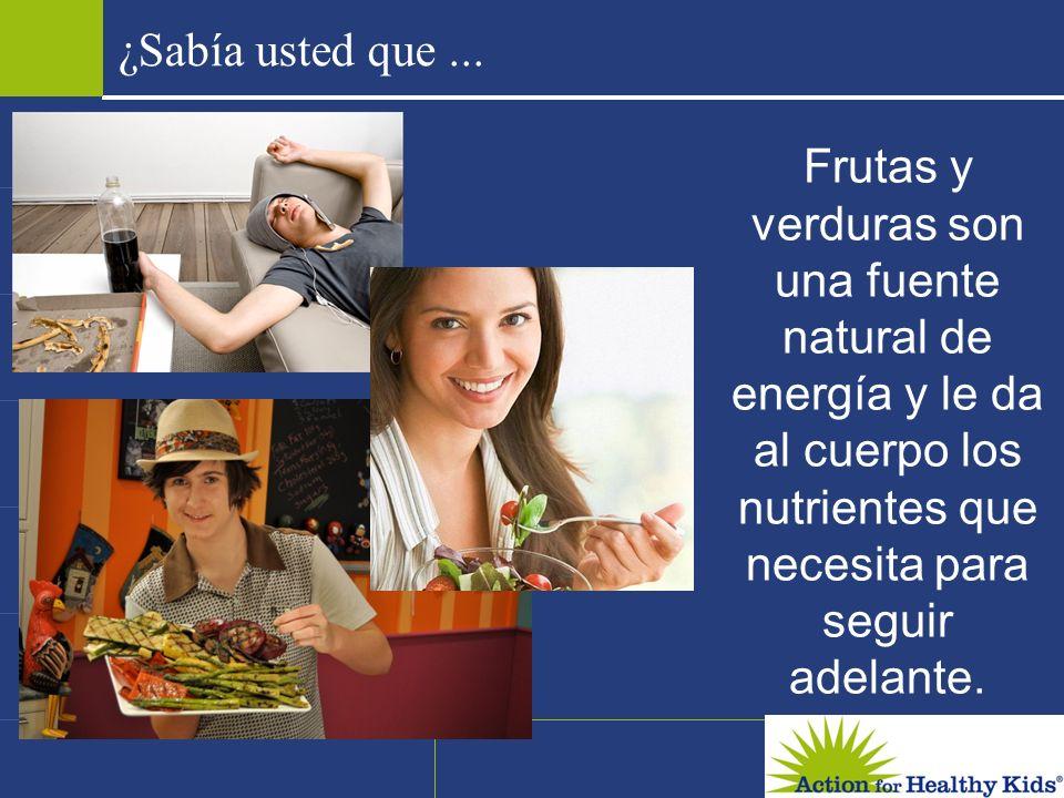 Frutas y verduras son una fuente natural de energía y le da al cuerpo los nutrientes que necesita para seguir adelante. ¿Sabía usted que...