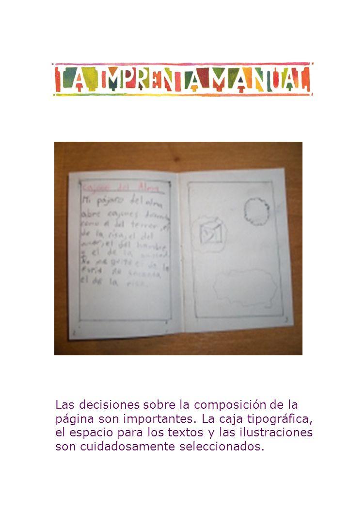Las decisiones sobre la composición de la página son importantes. La caja tipográfica, el espacio para los textos y las ilustraciones son cuidadosamen