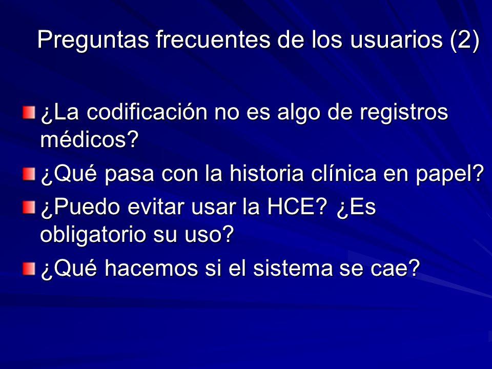 Preguntas frecuentes de los usuarios (2) ¿La codificación no es algo de registros médicos? ¿Qué pasa con la historia clínica en papel? ¿Puedo evitar u