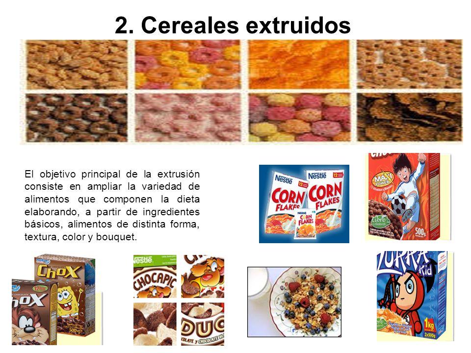2. Cereales extruidos El objetivo principal de la extrusión consiste en ampliar la variedad de alimentos que componen la dieta elaborando, a partir de