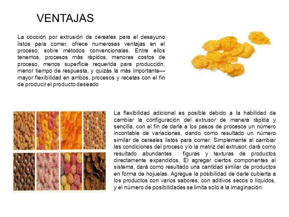 La cocción por extrusión de cereales para el desayuno listos para comer, ofrece numerosas ventajas en el proceso, sobre métodos convencionales. Entre