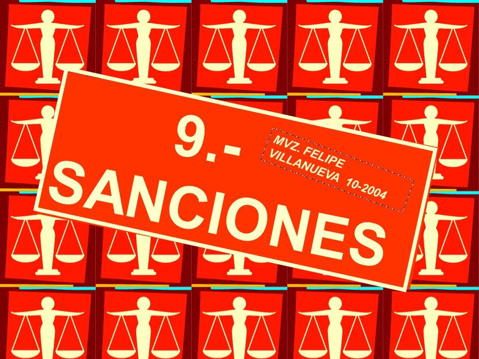 9.- SANCIONES MVZ. FELIPE VILLANUEVA 10-2004