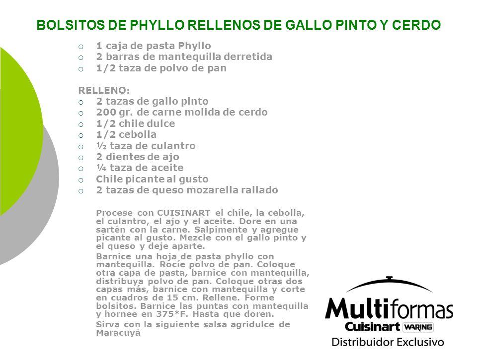 BOLSITOS DE PHYLLO RELLENOS DE GALLO PINTO Y CERDO 1 caja de pasta Phyllo 2 barras de mantequilla derretida 1/2 taza de polvo de pan RELLENO: 2 tazas