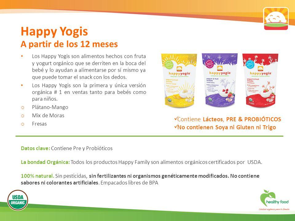 Los Happy Yogis son alimentos hechos con fruta y yogurt orgánico que se derriten en la boca del bebé y lo ayudan a alimentarse por sí mismo ya que puede tomar el snack con los dedos.