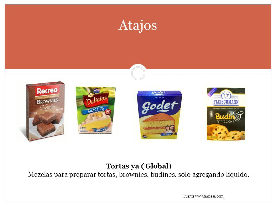 Atajos Tortas ya ( Global) Mezclas para preparar tortas, brownies, budines, solo agregando líquido. Fuente www.tinglesa.comwww.tinglesa.com