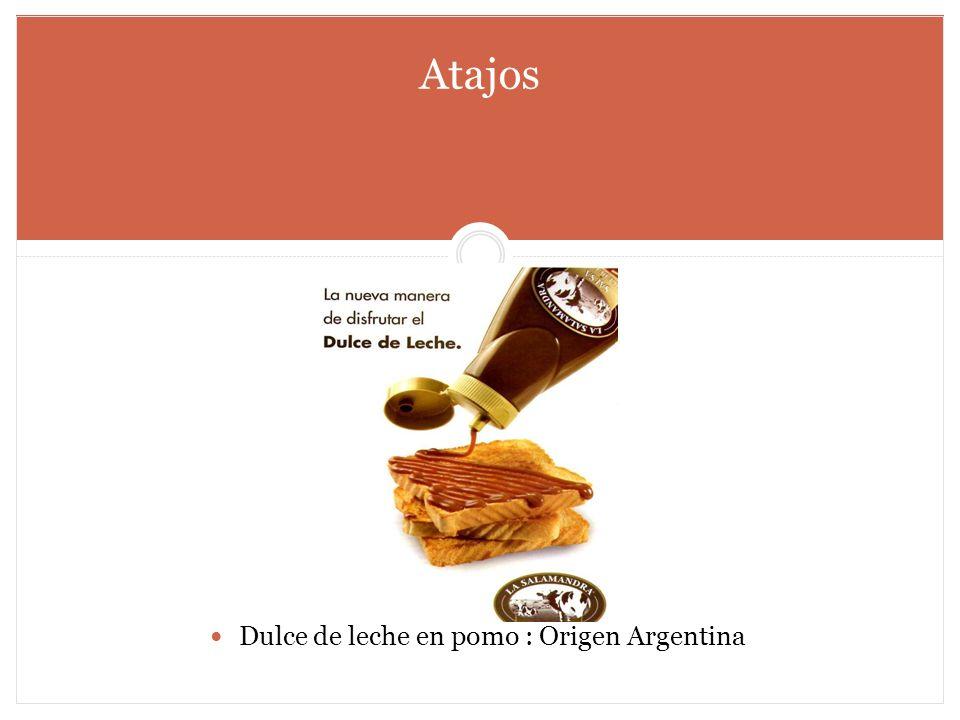 Dulce de leche en pomo : Origen Argentina Atajos