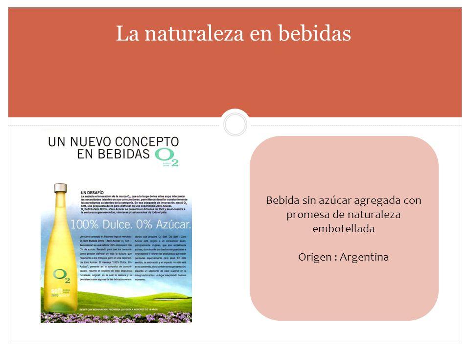 Bebida sin azúcar agregada con promesa de naturaleza embotellada Origen : Argentina