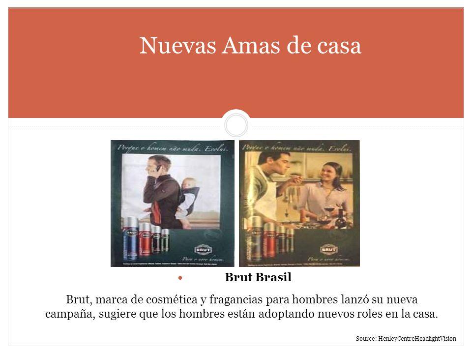 Nuevas Amas de casa Brut Brasil Brut, marca de cosmética y fragancias para hombres lanzó su nueva campaña, sugiere que los hombres están adoptando nue