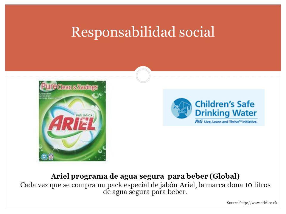 Responsabilidad social Ariel programa de agua segura para beber (Global) Cada vez que se compra un pack especial de jabón Ariel, la marca dona 10 litr