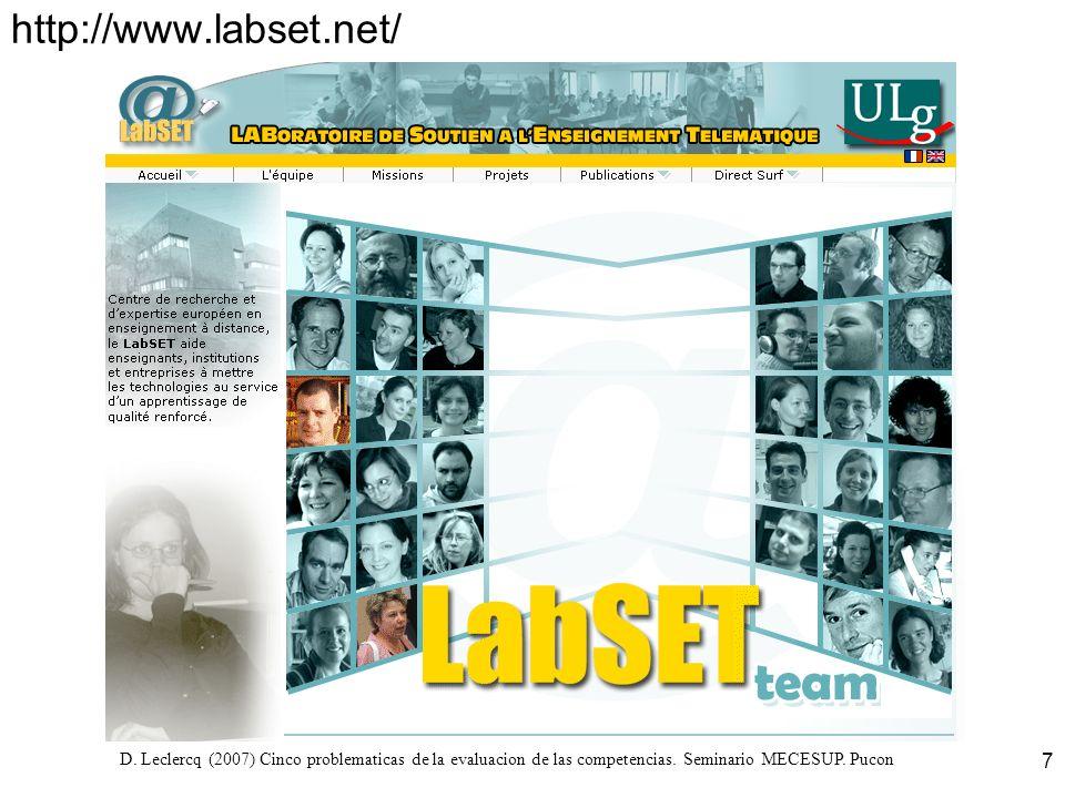 D. Leclercq (2007) Cinco problematicas de la evaluacion de las competencias. Seminario MECESUP. Pucon 7 http://www.labset.net/