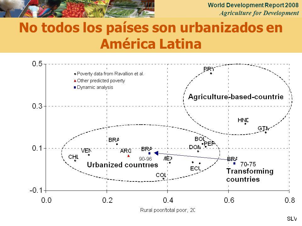 World Development Report 2008 Agriculture for Development 36 No todos los países son urbanizados en América Latina
