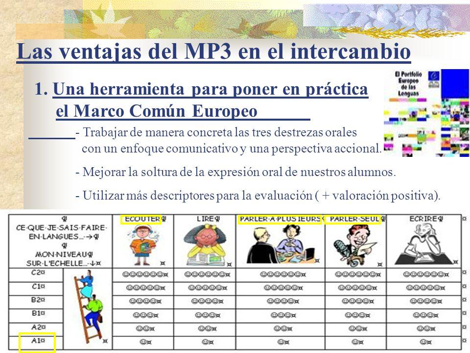 Las ventajas del MP3 en el intercambio 1.