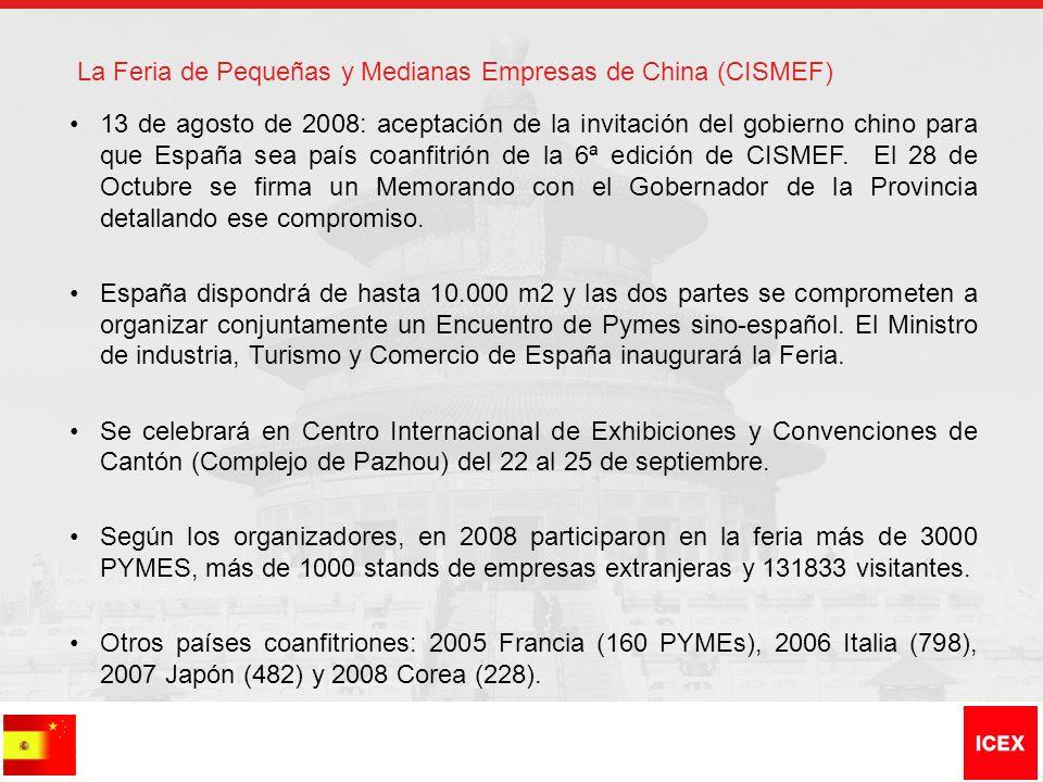 La Feria de Pequeñas y Medianas Empresas de China (CISMEF) 13 de agosto de 2008: aceptación de la invitación del gobierno chino para que España sea pa
