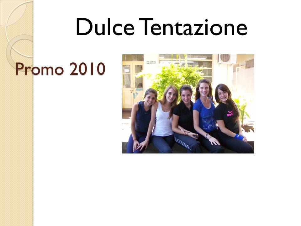 Promo 2010 Dulce Tentazione