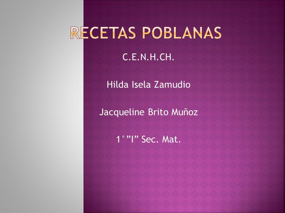 C.E.N.H.CH. Hilda Isela Zamudio Jacqueline Brito Muñoz 1°I Sec. Mat.