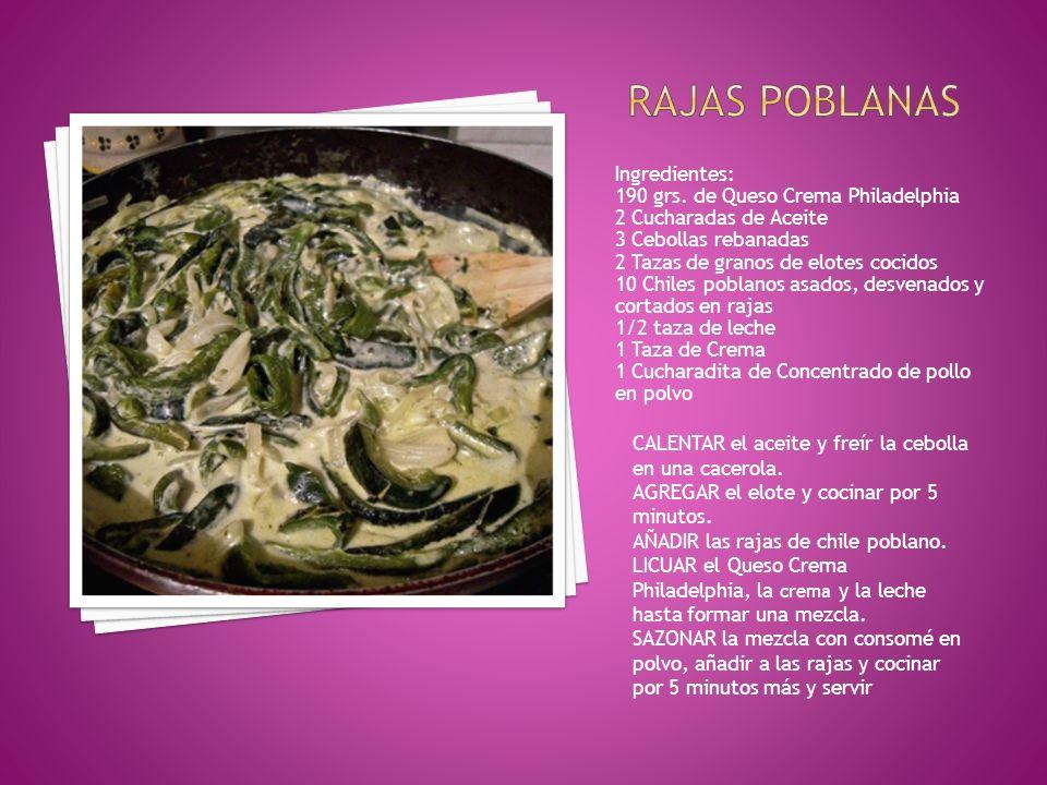 Ingredientes: 190 grs. de Queso Crema Philadelphia 2 Cucharadas de Aceite 3 Cebollas rebanadas 2 Tazas de granos de elotes cocidos 10 Chiles poblanos