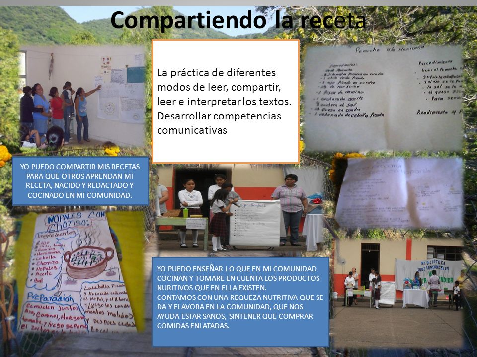 Compartiendo la receta La práctica de diferentes modos de leer, compartir, leer e interpretar los textos. Desarrollar competencias comunicativas YO PU