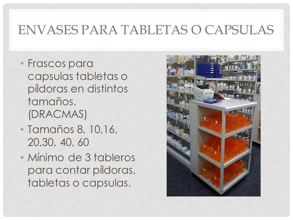 ENVASES PARA TABLETAS O CAPSULAS Frascos para capsulas tabletas o píldoras en distintos tamaños. (DRACMAS) Tamaños 8, 10,16, 20,30, 40, 60 Mínimo de 3