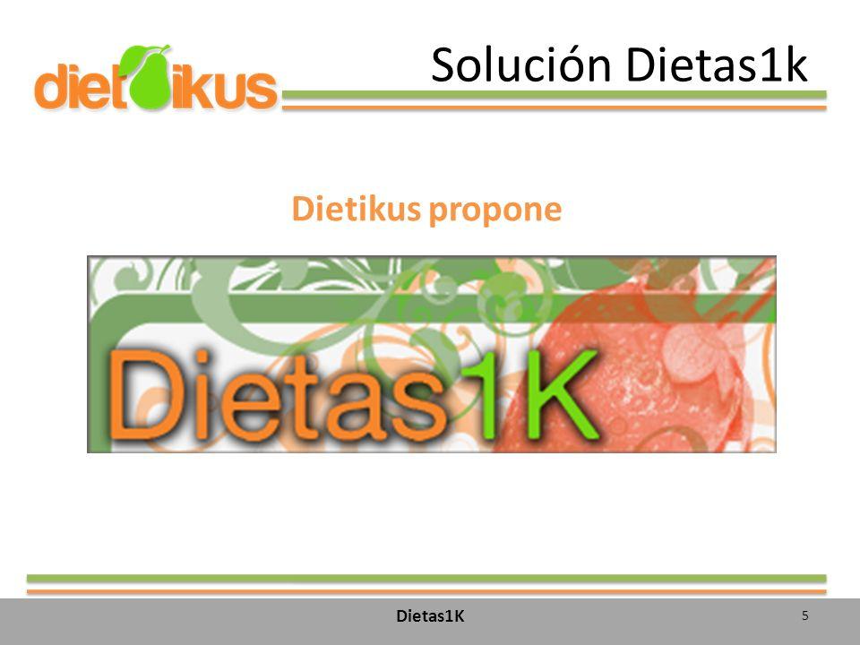 Solución Dietas1k Dietikus propone Dietas1K 5