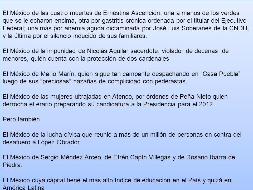 El México de las cuatro muertes de Ernestina Ascención: una a manos de los verdes que se le echaron encima, otra por gastritis crónica ordenada por el