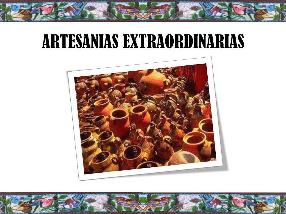 ARTESANIAS EXTRAORDINARIAS